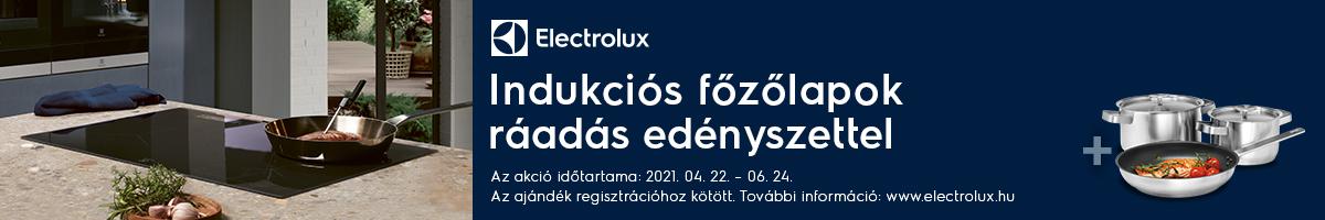 Electrolux indukciós főzőlapok ráadás edényszettel